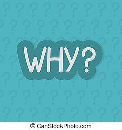 vecteur, illustration, question, pourquoi, concept, -