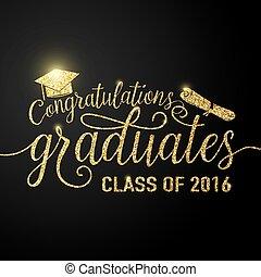 vecteur, illustration, sur, noir, graduations, fond, félicitations, diplômés, 2016, classe, de, scintillement, scintillement, signe, pour, les, remise de diplomes, partie., typographie, salutation, invitation, carte, à, diplômes, chapeau