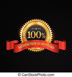 Vector 100 percent satisfaction guaranteed golden labels on black background