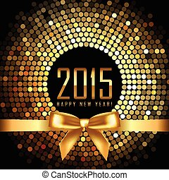 Vector 2015 background with gold disco lights and ribbon