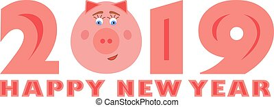 Vector 2019 Happy New Year text with funny pig. Chinese symbol of the year. Design element for greeting card, calendar or brochure. Isolated on white background.