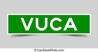(vector), ambiguity), mot, carrée, (abbreviation, incertitude, étiquette, volatility, vuca, vert, autocollant, arrière-plan gris, complexité