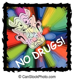 Vector anti drug poster with fuzzy devil face on psychedelic multicolored background with black grunge frame. Drug warning, no drugs, no dependence