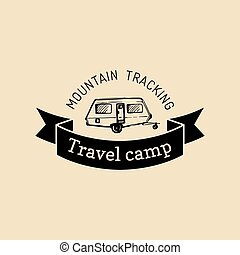Vector authentic camp logo.Tourist sign with hand drawn trailer. Retro hipster emblem,badge,label of outdoor adventures.