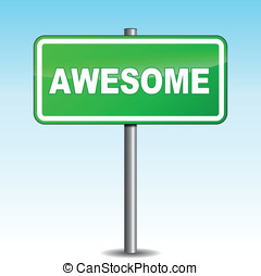 Vector awesome signpost - Vector illustration of awesome...