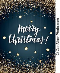 Vector background with a frame of gold glitter, hand lettering and glowing stars. Christmas and New Year vector design.