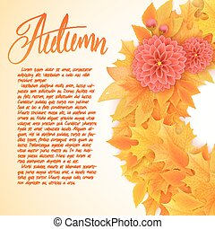 vector background with wreath of autumn leaves with dahlia flowers and hand written lettering - autumn