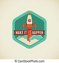 Make it happen - Vector badge in flat style - Make it happen