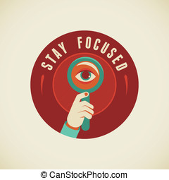 Stay focused - Vector badge in flat style - Stay focused