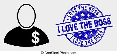 Vector Banker Icon and Scratched I Love the Boss Stamp