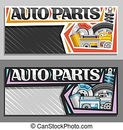 Vector banners for Auto Parts with copy space, template with original lettering for words auto parts, illustrations of brake system, new air filter, gallon bottle of motor oil on abstract background.