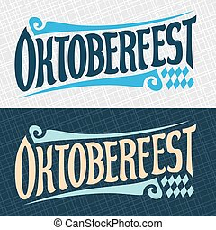 Vector banners for beer festival Oktoberfest: decorative...