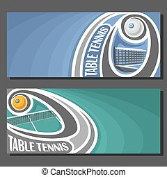 Vector banners for Table Tennis game: table tennis ball...