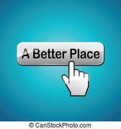 Vector better place concept - Vector illustration of better...