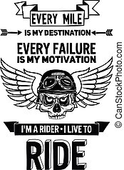 Vector biker quote with motivation phrase Hand drawn elements