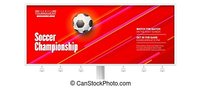 Vector billboard for the soccer championship. Stylish dynamic background with realistic three-dimensional ball for play in football. Template for sport events isolated on white background.