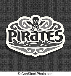 Vector black and white logo for Pirate theme