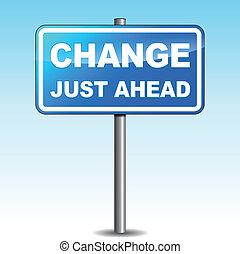 Vector blue change signpost - Vector illustration of blue...