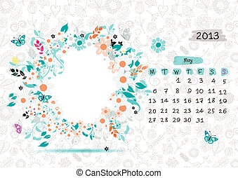 Vector calendar 2013, may. Frame with place for your text or photo