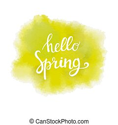 calligraphic inscription on green and yellow watercolor background hello spring