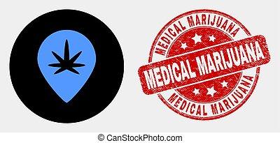 Vector Cannabis Map Marker Icon and Distress Medical Marijuana Stamp Seal