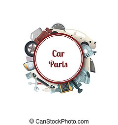 Vector car parts circle with place for text - Vector car...