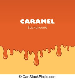 Illustration of caramel sweet drips and flowing. Splash, drops and flow melted candy, brown sugar syrup or honey. Abstract vector banner isolated on yellow background.