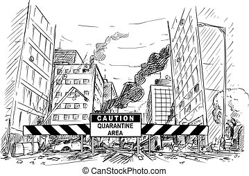 Vector Cartoon Illustration of Caution Quarantine Area Roadblock Blocking Destroyed City Street after Infection Panic or Coronavirus Covid-19 Epidemic.