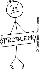 Vector cartoon stick figure illustration of frustrated stressed man holding problem sign covering his genital or crotch.