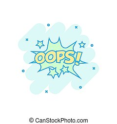 Vector cartoon oops comic sound effects icon in comic style. Sound bubble speech sign illustration pictogram. Oops business splash effect concept.
