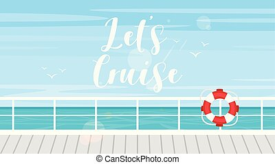 Vector cartoon style background of sea view. Good sunny day. Cruise, travel and tourism concept. Ship deck and lifebuoy.