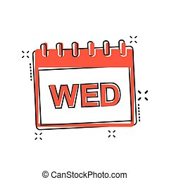 Vector cartoon wednesday calendar page icon in comic style....