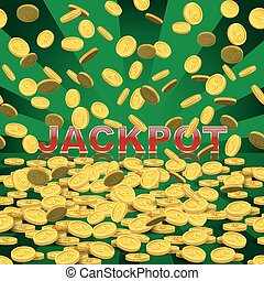 Vector casino background. Falling coins on green background with Jackpot word.