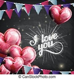 vector chalk typographic illustration of handwritten I love you retro label. lettering composition on the blackboard texture with flying heart balloons and festive flags
