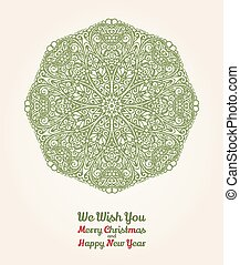 Vector Christmas and New Year card with ornamental snowflake, vintage green on beige parchment