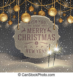 Vector illustration - sparklers, golden Christmas decoration and banner with holidays greeting