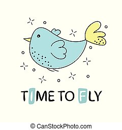 Vector clipart in hand drawn style. Cute bird with text time to fly
