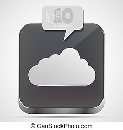Vector cloud app icon with gray bubble speech. Eps10