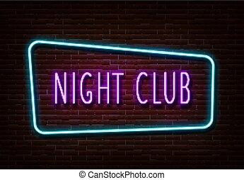 vector., club, lumière, nuit, néon, isolé, signe, gabarit, texte, brique, wall., bannière