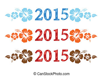 Vector colorful aloha 2015 text with hibiscus isolated on...