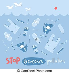 Vector concept illustration with hand drawn pollution elements in the sea. Go green, stop ocean pollution