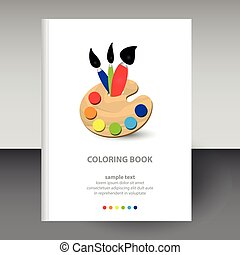 vector cover of diary or notebook white hardcover - format A4 layout brochure concept - wooden coloring painter palette with brushes - basic colors red, blue, yellow, green and blue