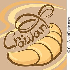 Vector Croissant - vector croissant with calligraphic ...