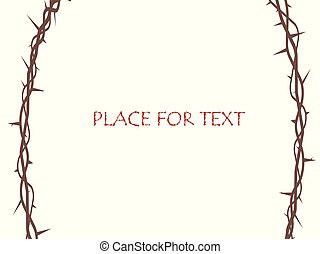 Vector decorative frame branch of thorns. The symbol of Christian Easter, the resurrection. The element is isolated on a light background.