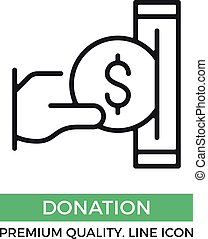 Vector donation icon. Hand holding coin putting it in the box. Premium quality graphic design element. Modern sign, linear pictogram, outline symbol, simple thin line icon