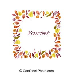 Vector doodle autumn hand drawn frame from leaves with space for text. Various leaves on white background. Background for textile or book covers, manufacturing, wallpapers, print, gift wrap.