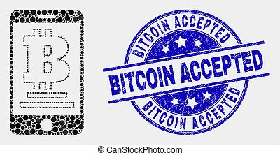 Vector Dot Mobile Bitcoin Bank Icon and Scratched Bitcoin Accepted Stamp Seal