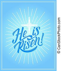 He is Risen greeting card for Easter Christian religious holiday. Vector design of crucifixion cross in god light or sun rays on blue sky background for Happy Easter celebration