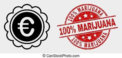 Vector Euro Award Icon and Grunge 100% Marijuana Watermark