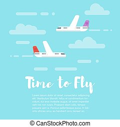 """Vector flat style illustration of planes in the sky with word """"Time to fly""""."""